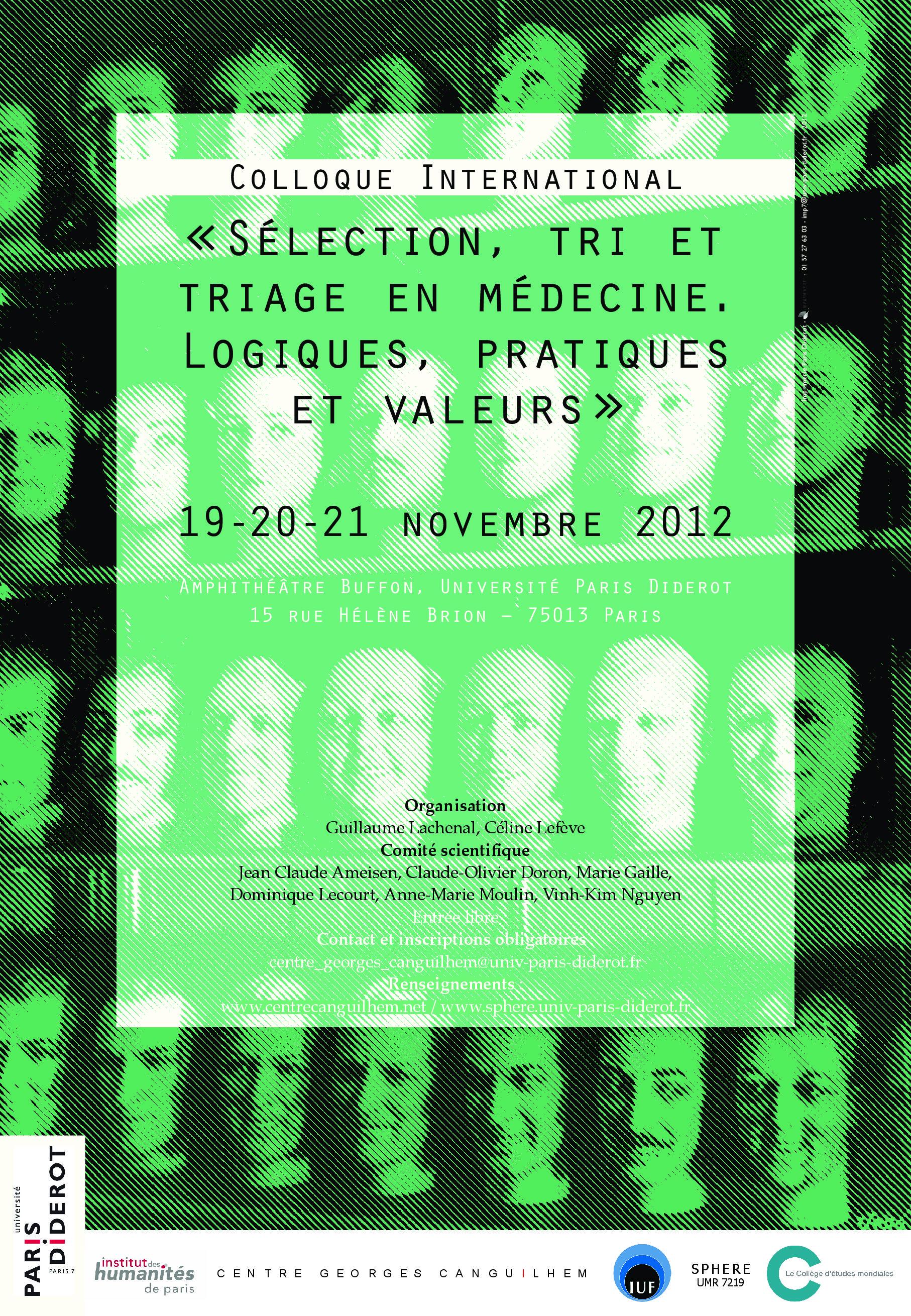 """Colloque """"Sélection, tri et triage en médecine. Logiques, pratiques et valeurs"""" (nov. 2012)"""