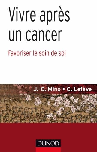 Vivre après un cancer Favoriser le soin de soi