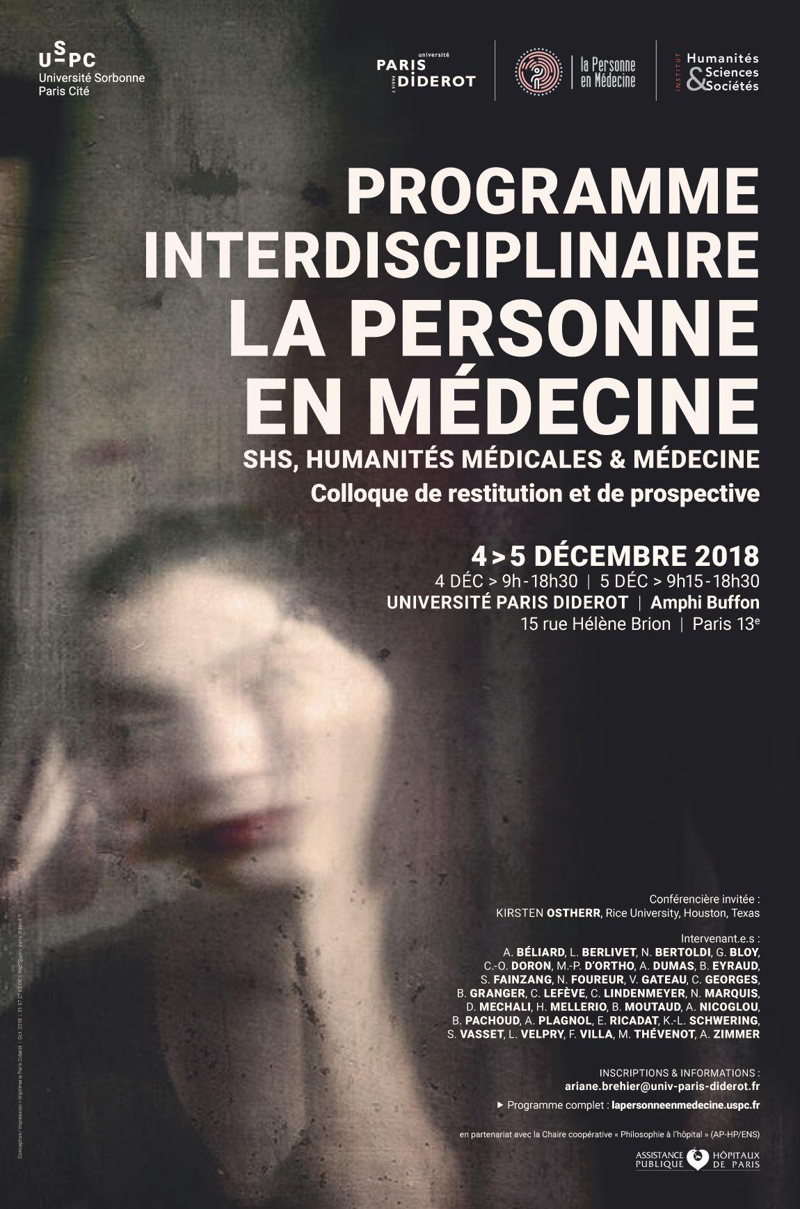 Colloque de restitution et de prospective du Programme interdisciplinaire USPC « La Personne en médecine. SHS, Humanités médicales & Médecine » – 4 et 5 décembre – Paris Diderot